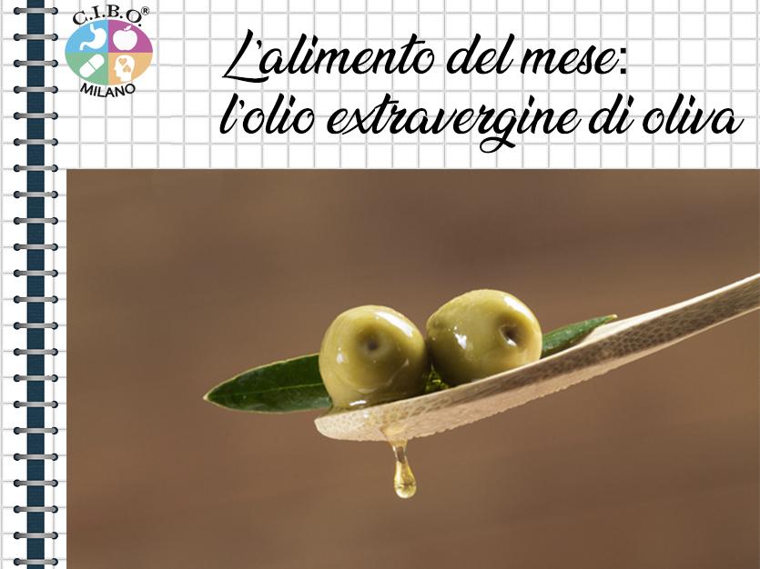 L'alimento del mese: l'olio extravergine di oliva